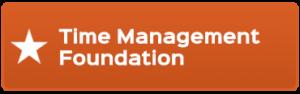 Time Management Foundation